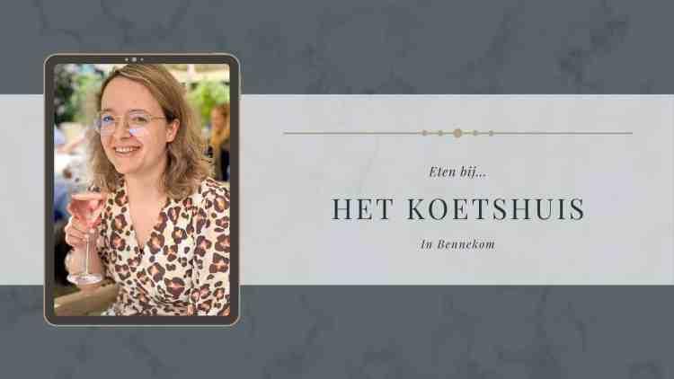 Eten bij Restaurant het Koethuis in Bennekom | Foodaholic.nl