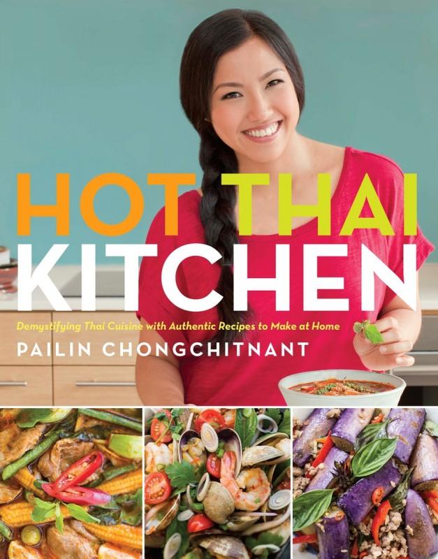 Pailin Chongchitnant Hot Thai Kitchen Food Bloggers Canada
