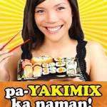 Win A Dinner Buffet For 4: Pa-YakiMix Ka Naman!