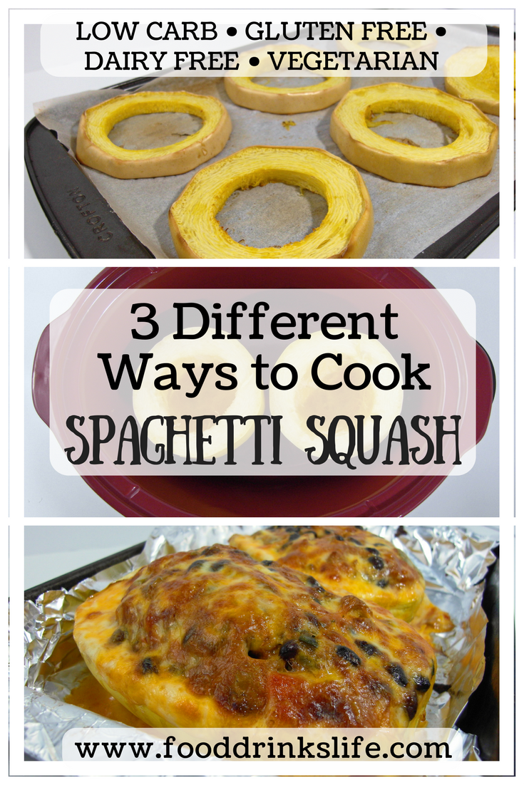 3 Different Ways to Cook Spaghetti Squash | Food Drink Life