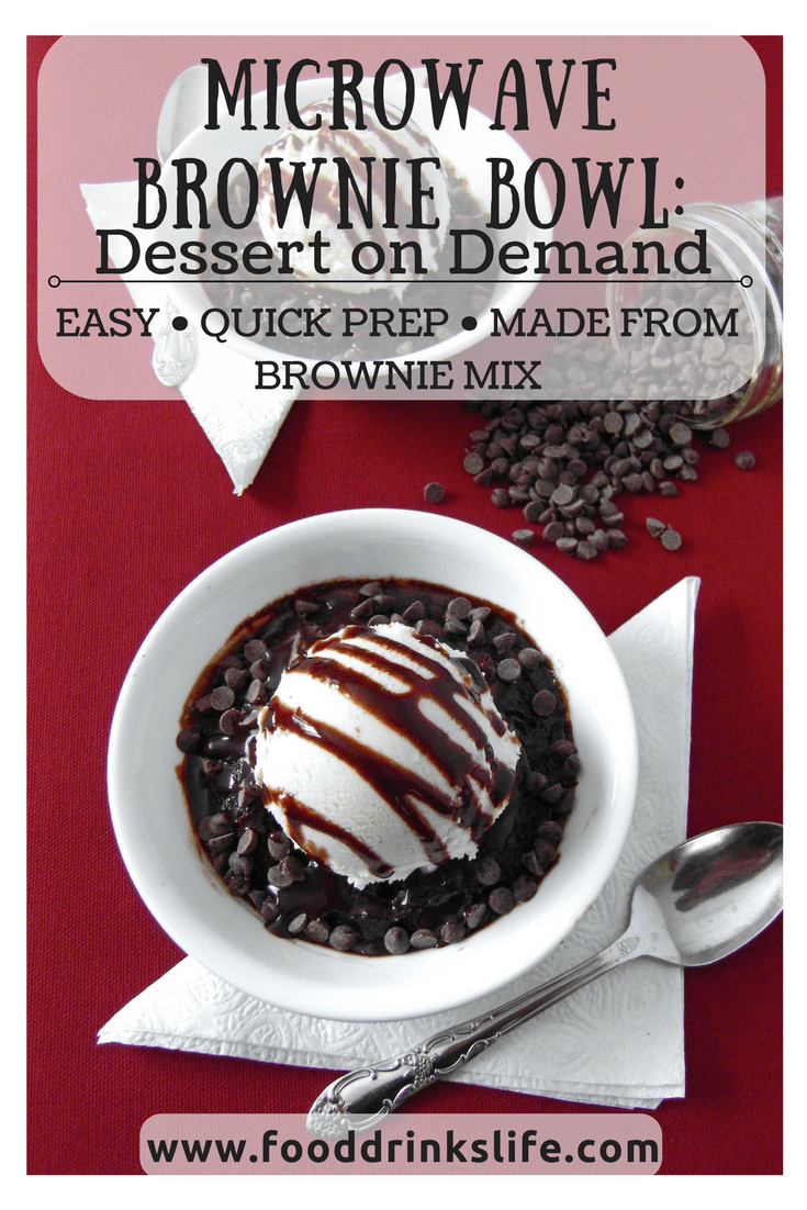 Microwave Brownie Bowl: Dessert on Demand | Food Drinks Life