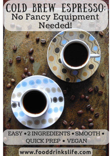 Cold Brew Espresso: No Fancy Equipment Needed   Food Drinks Life