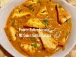 Paneer Butter Masala-No Onion No Garlic Recipe