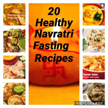 20 Healthy Navratri Fasting Recipes-Healthy Vrat/Upvas Recipes for Navratri