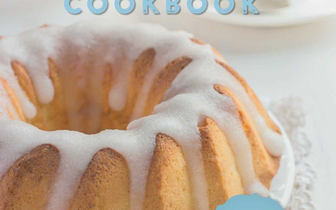 The New Bundt Pan Cookbook: 150 Fresh Recipes for America's Heirloom Baking Pan