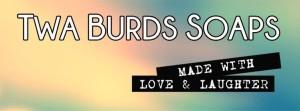 Twa Burds soaps bath bombs salts food drink Glasgow blog