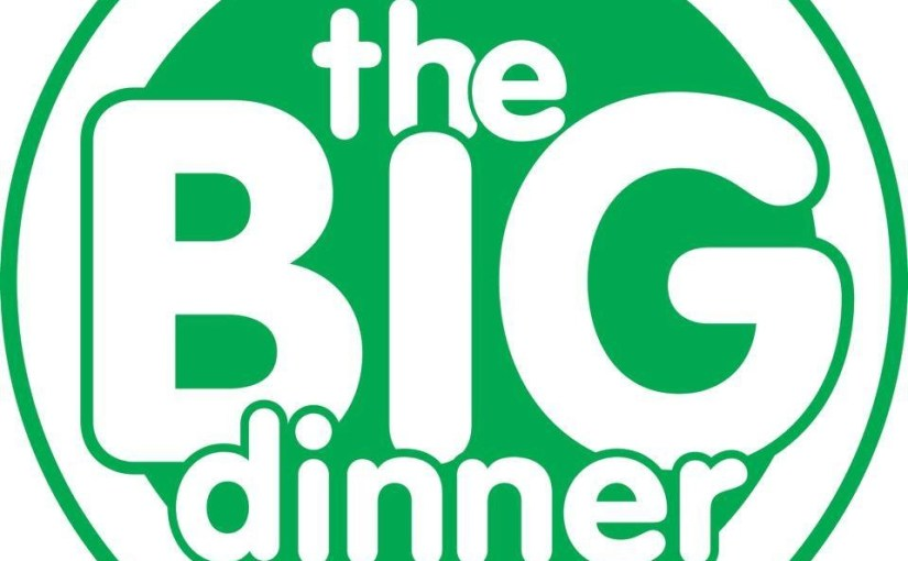 The BIG dinner 7th March 2015