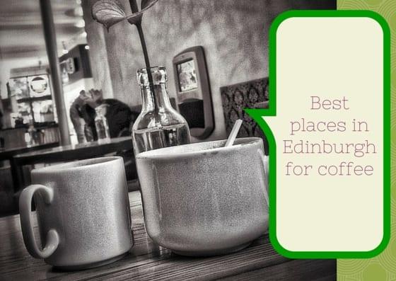 best edinburgh coffee shops cafe