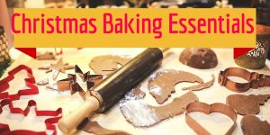 christmas baking essentials