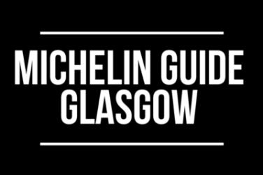 Michelin Guide Glasgow