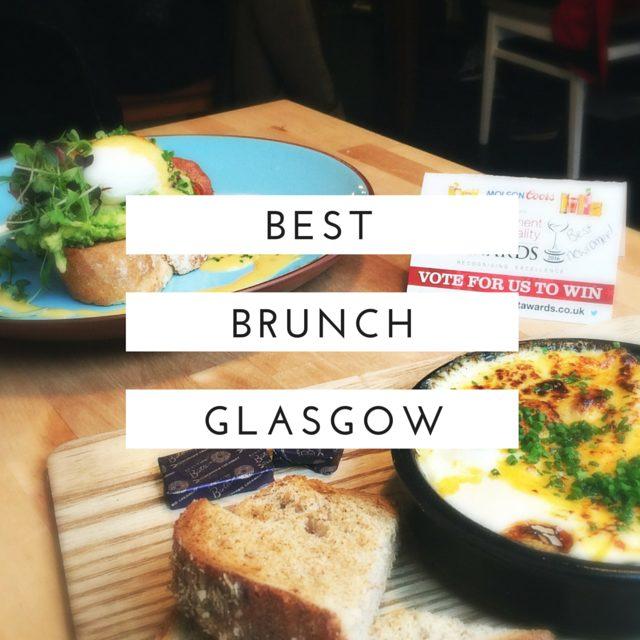 best brunch glasgow foodie explorers