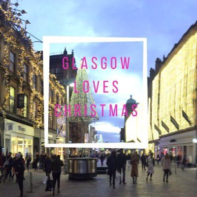 Lifestyle: Christmas Shopping in Glasgow