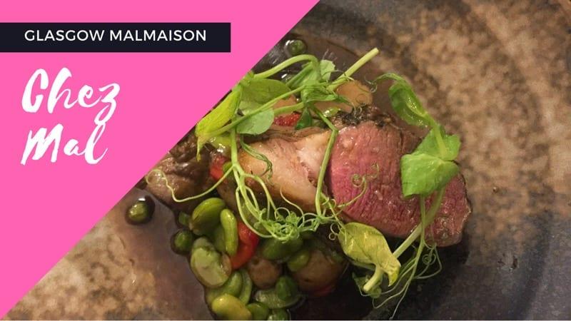 Chez Mal glasgow Foodie explorers malmaison food blog