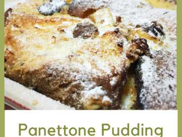 Panettone pudding recipe Christmas leftovers