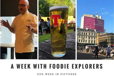 Foodie Explorers week in pictures