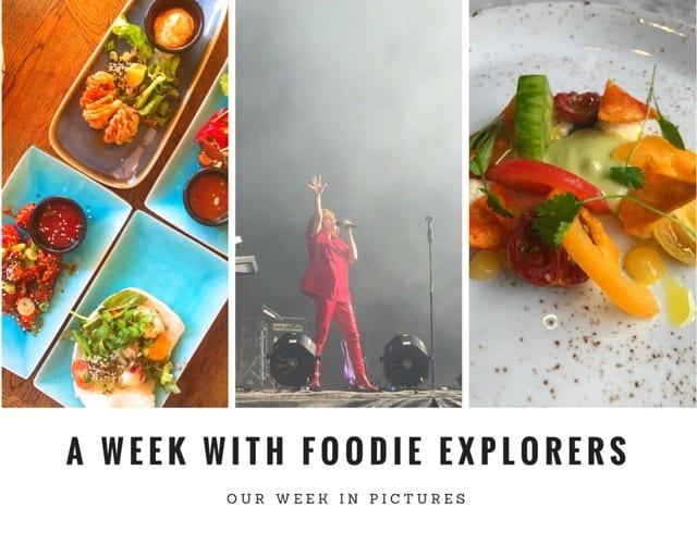 Foodie Explorers week in pictures