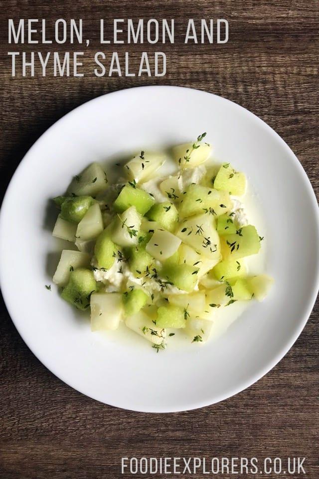 Melon lemon and thyme salad recipe foodie explorers