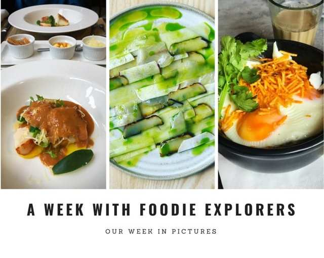 A week in pictures foodie explorers