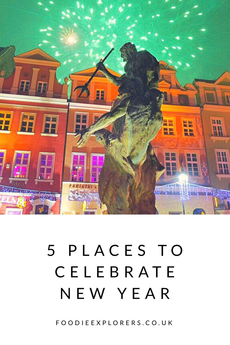 Where to celebrate new year foodie explorers