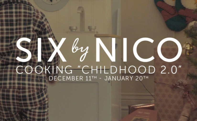 Childhood 2.0 from Six by Nico