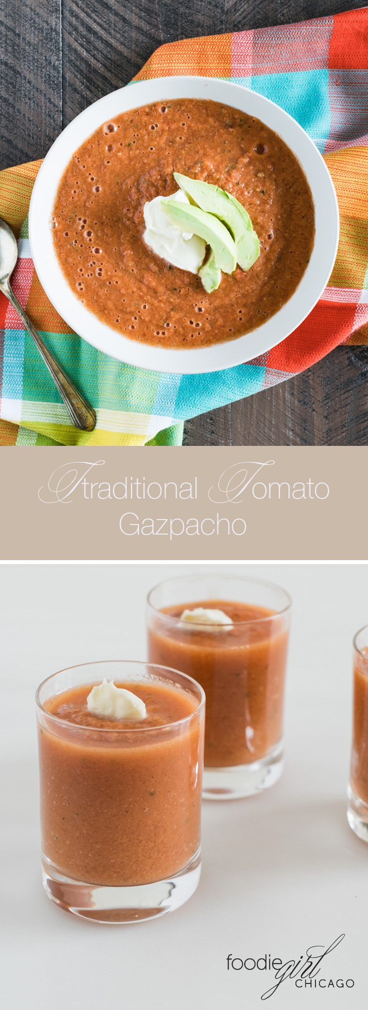 Traditional Tomato Gazpacho is a chilled soup that perfect for summer.