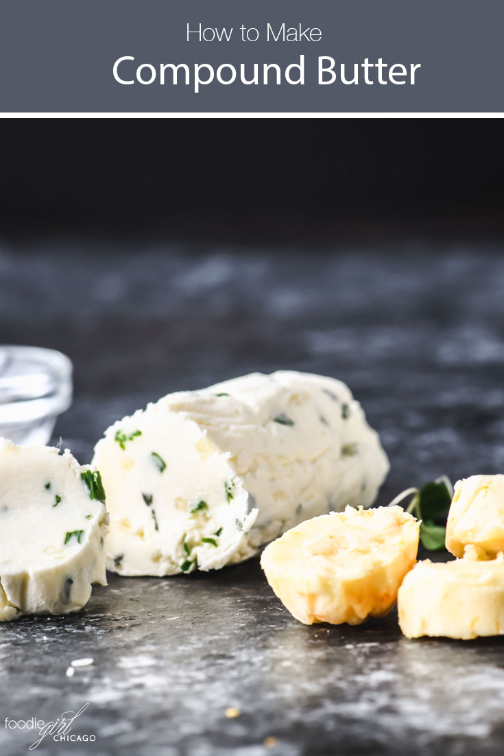 Compound butter, a mix of butter and other ingredients, is an excellent way to create an endless variety of flavors for meats, fish, veggies and even freshly baked bread!  Learn how to make compound butter in a few easy steps.