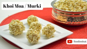 Khoi er Moa and Murki - recipe by Foodie's Hut