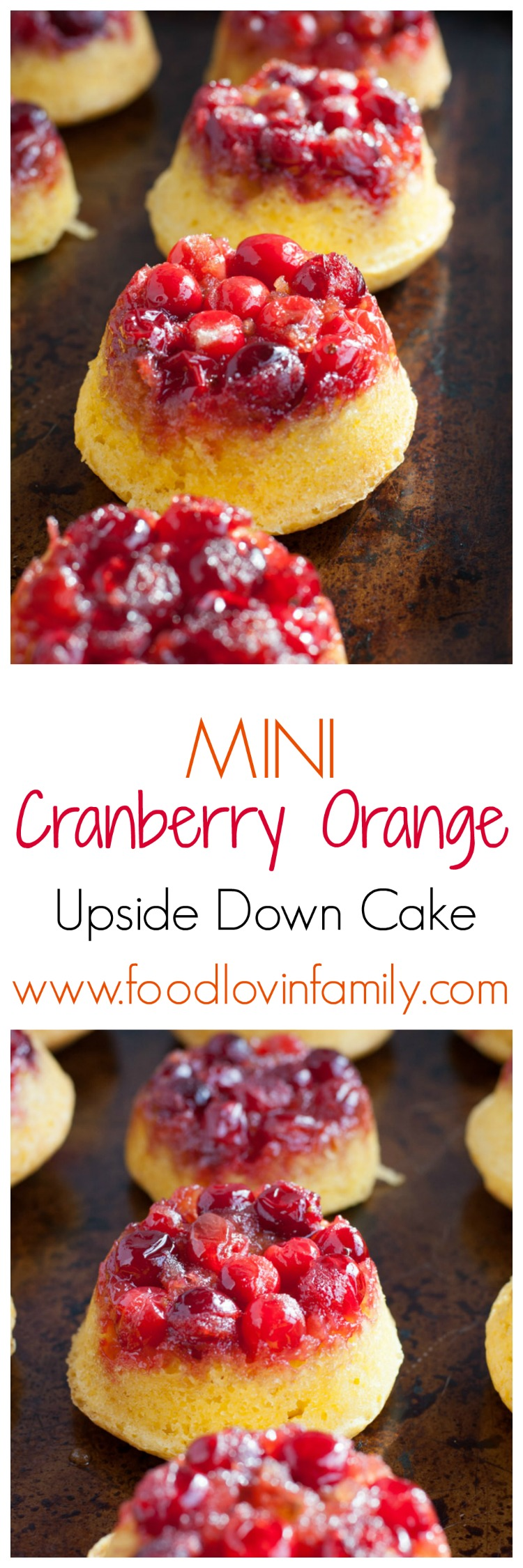 Mini cranberry orange upside down cakes are great for a party or holiday gathering. Made with fresh or frozen cranberries, brown sugar, butter and an orange cake.