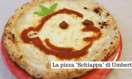 Il Ristorante Umberto presenta la Pizza Schiappa