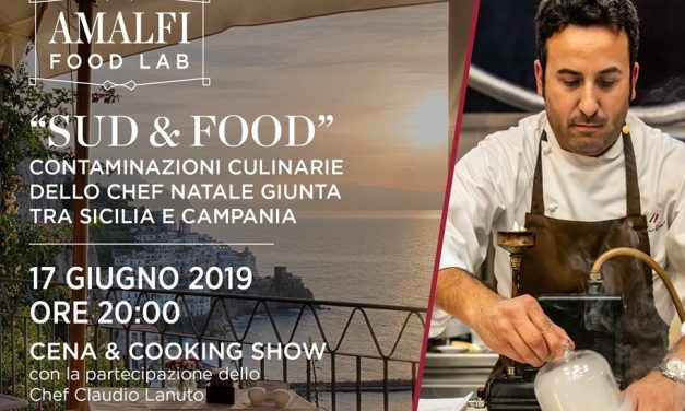 "NH Collection Grand Hotel Convento di Amalfi e chef Natale Giunta presentano ""Sud & Food"", il terzo appuntamento del calendario gastronomico Amalfi Food Lab"
