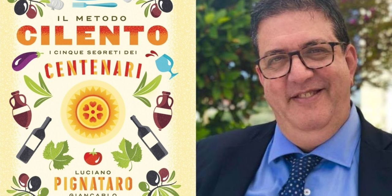 Metodo Cilento: intervista a Luciano Pignataro