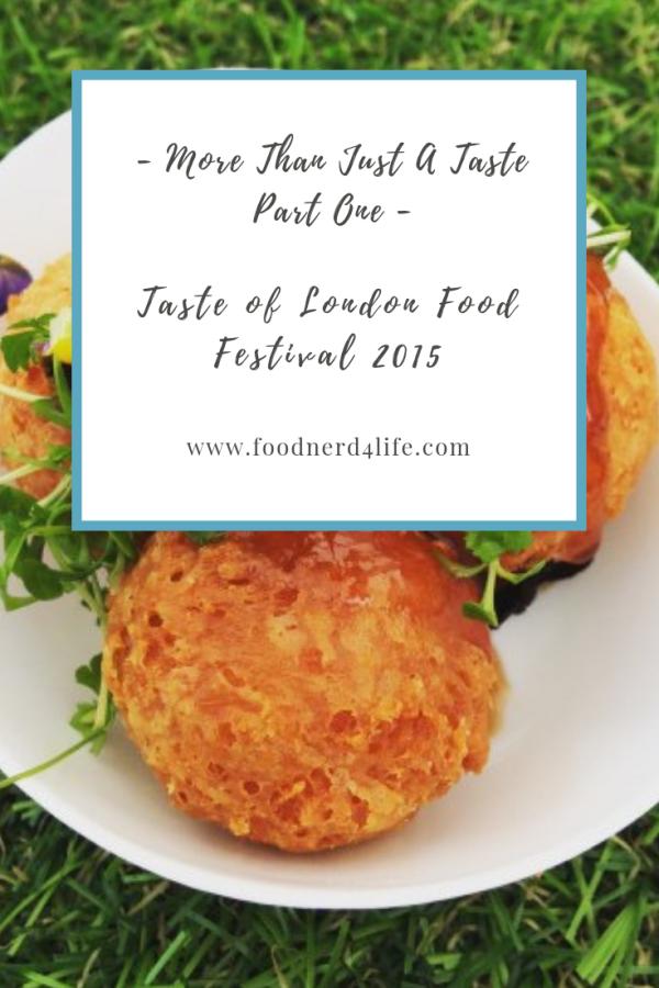 Taste of London 2015 Part 1