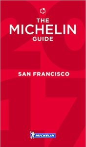 Michelin Guide San Francisco 2017