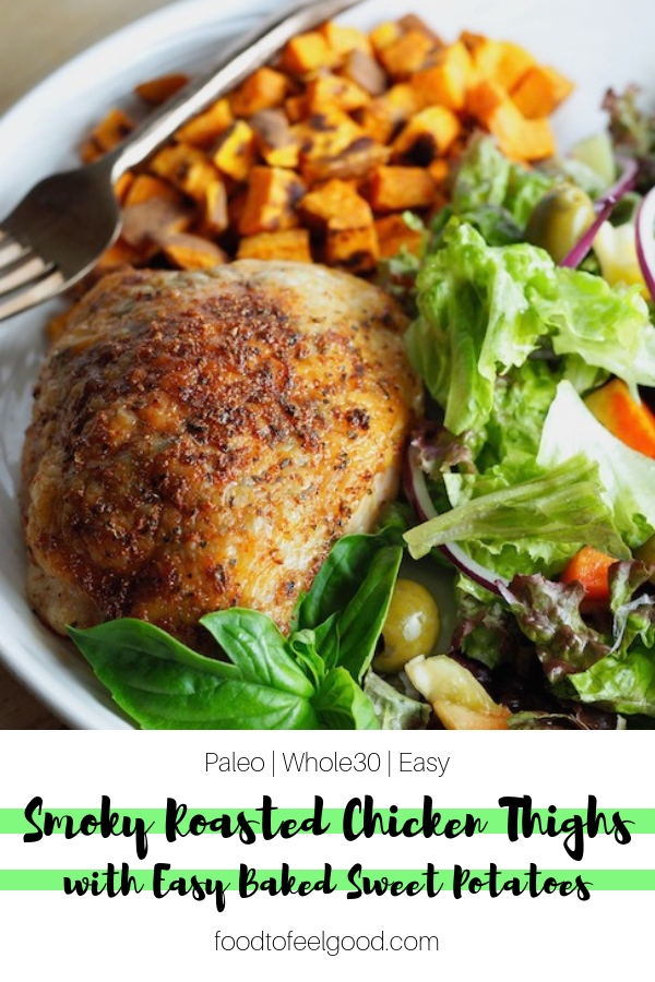 Paleo   Whole30   Easy to make   These Smoky Roasted Chicken Thighs and Easy Baked Sweet Potatoes make the perfect healthy weeknight meal - just toss it all in the oven and 45 minutes later you're eating dinner! Kid-approved and makes great leftovers too. #bakedchicken #paleorecipes #whole30 #easydinner #sweetpotatoes