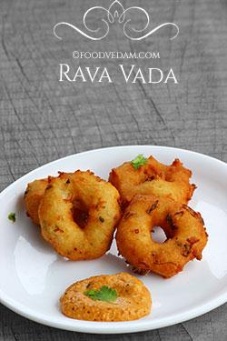 Rava vada – how to prepare vadas with semolina/suji