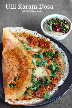 Ulli Karam Dosa Recipe-Dosa with onion Chutney and cheese