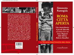 roma città aperta, vito annicchiarico racconta il set edito da gangemi