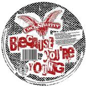 because you're young cock sparrer