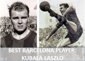 Kubala Laszlo best barcelona player
