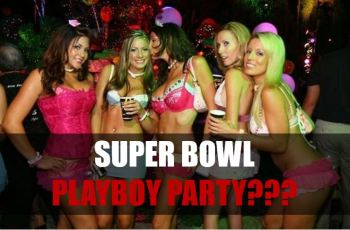Super Bowl Playboy Party