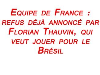 footballfrance-florian-thauvin-refuse-equipe-de-france-choisit-bresil-illustration