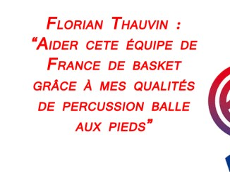 Football France - Thauvin songe à l'Equipe de France... de basket !