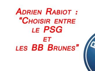 FootballFrance.Fr - Adrien Rabiot, le PSG, les BB Brunes