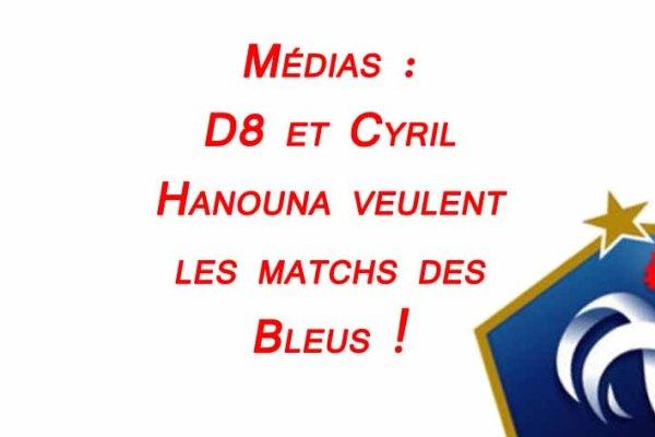 D8-cyril-Hanouna-veulent-diffuser-les-Bleus-equipe-de-france-edf