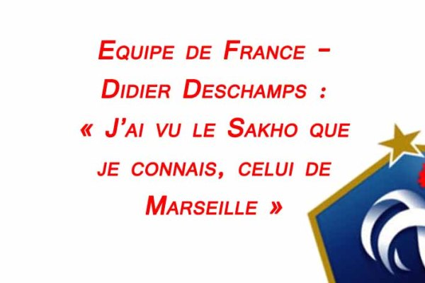 equipe-de-france-didier-barrages-deschamps-sakho-lamine