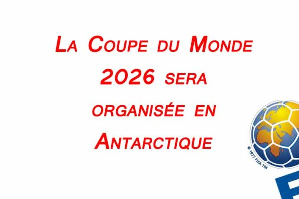 coupe-du-monde-2026-attribuee-antarctique-illustration