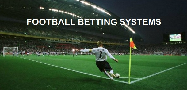Football Betting Systems