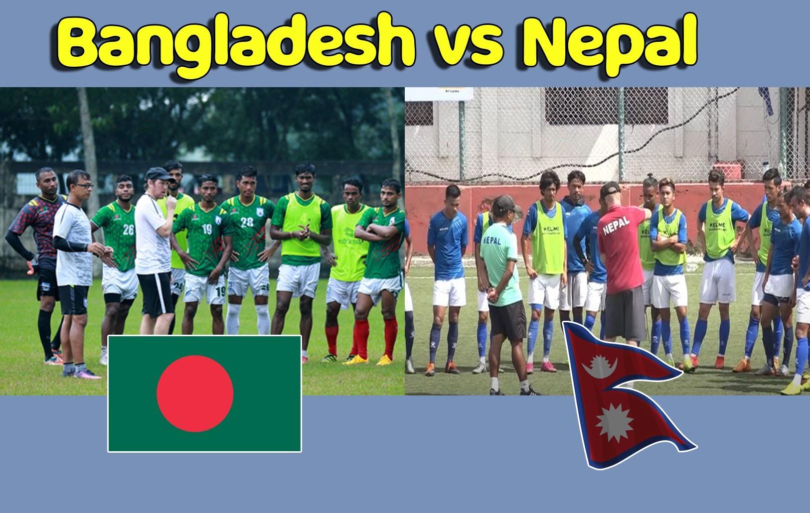 अन्तर्राष्ट्रिय मैत्रीपूर्ण फुटबलमा आज नेपाल र बंगलादेश खेल्दै
