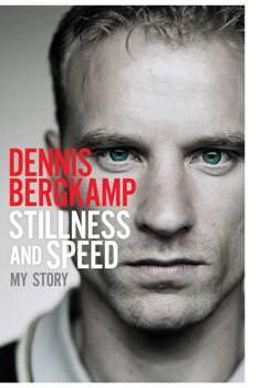 Dennis Bergkamp - Stillness and Speed.