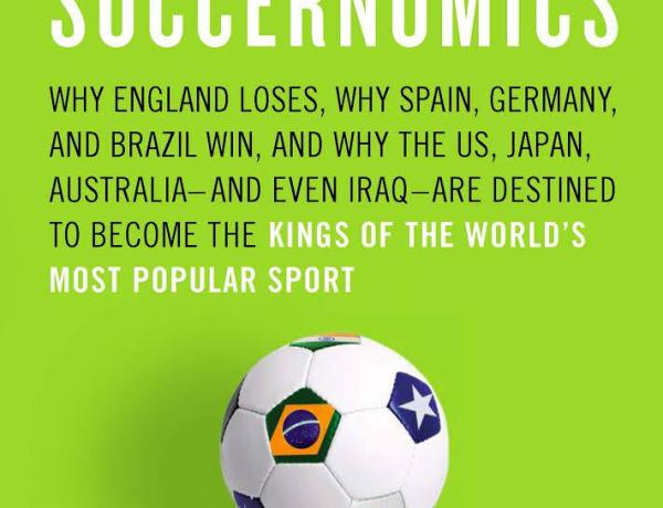 Soccernomics by Simon Kuper and Stefan Szymanski